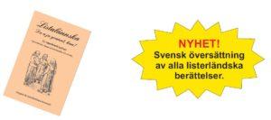 NY BOK – Listalännska – Da a ju grannt, kaa!      Nu på svenska.